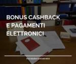 BONUS CASHBACK E PAGAMENTI ELETTRONICI