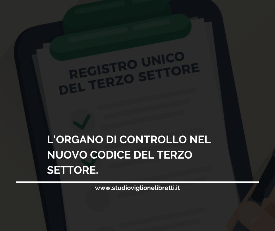 LE NUOVE NORME DI COMPORTAMENTO DELL'ORGANO DI CONTROLLO PER GLI ENTI DEL TERZO SETTORE
