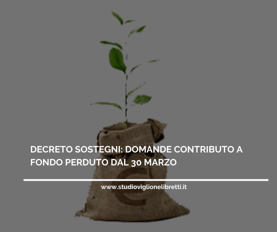 """Contributi A Fondo Perduto """"D.L. Sostegni"""", Presentazione Delle Domande Dal 30 Marzo"""