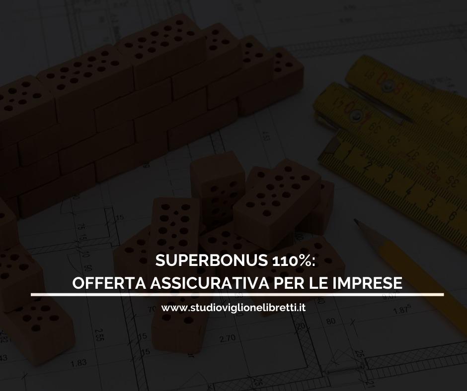 SUPERBONUS 110%: Offerta Assicurativa Per Le Imprese